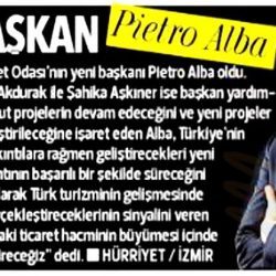 11.02.2017-Yeni Başkan PIETRO ALBA(Hürriyet Ege)