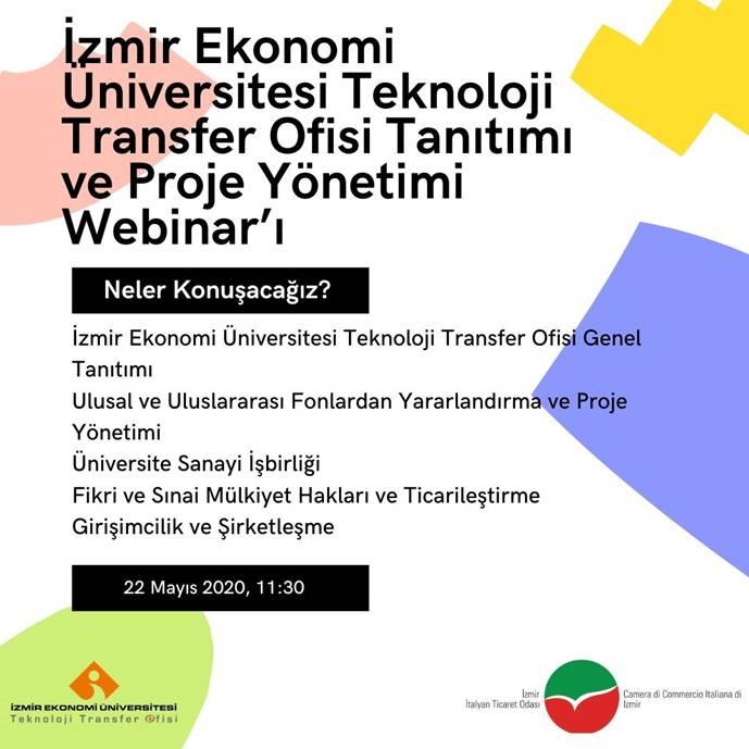 Izmir Italyan Ticaret Odasi Webinar Izmir Ekonomi Universitesi Teknoloji Ofisi Tanitimi Ve Proje Yonetimi 22 05 2020